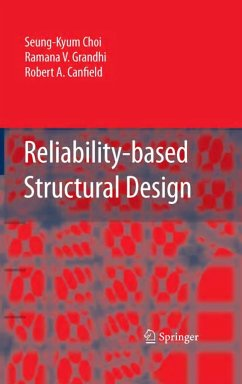 Reliability-Based Structural Design - Choi, Seung-Kyum; Grandhi, Ramana V.; Canfield, Robert A.