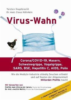 Virus-Wahn - Engelbrecht, Torsten; Köhnlein, Claus