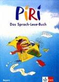 Piri 3. Schuljahr. Schülerbuch. Bayern. Neubearbeitung