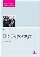 Die Reportage - Haller, Michael