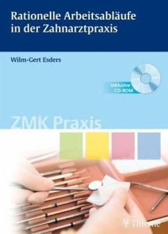 Rationelle Arbeitsabläufe in der Zahnarztpraxis. Mit CD-ROM - Esders, Wilm-Gert