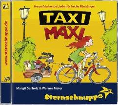 Taxi-Maxi - Sternschnuppe: Sarholz & Meier