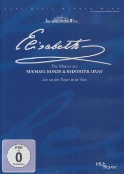 Elisabeth - Das Musical: Live aus dem Theater a...
