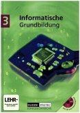 Informatische Grundbildung 3. Mit CD-ROM