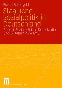 Staatliche Sozialpolitik in Deutschland - Reidegeld, Eckart