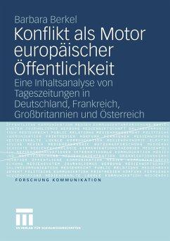 Konflikt als Motor europäischer Öffentlichkeit - Berkel, Barbara