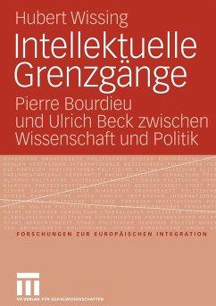 Intellektuelle Grenzgänge - Wissing, Hubert
