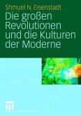 Die großen Revolutionen und die Kulturen der Moderne