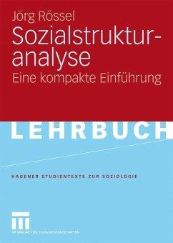 Sozialstrukturanalyse - Rössel, Jörg