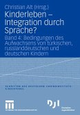 Kinderleben - Integration durch Sprache?