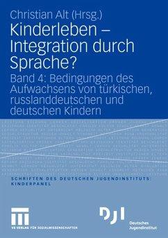 Kinderleben - Integration durch Sprache? - Alt, Christian (Hrsg.)