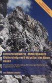 Klettersteigführer - Mittelschwere Klettersteige und Klassiker der Alpen, Band 1