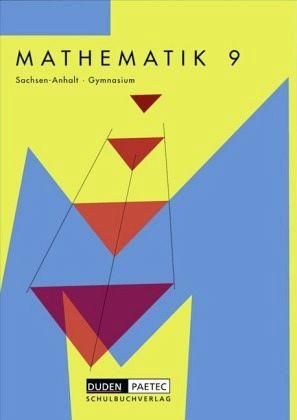 klasse 9 lehrbuch mathematik ausgabe sachsen anhalt gymnasium neubearbeitung schulb cher. Black Bedroom Furniture Sets. Home Design Ideas