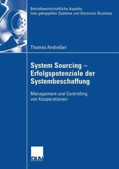 System Sourcing - Erfolgspotenziale der Systembeschaffung - Andreßen, Thomas