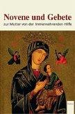 Novene und Gebete zur Mutter der Immerwährenden Hilfe