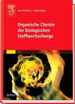 Organische Chemie der biologischen Stoffwechselwege - McMurry, John; Begley, Tadhg P.