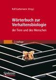 Wörterbuch zur Verhaltensbiologie der Tiere und des Menschen