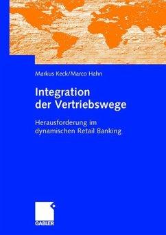 Integration der Vertriebswege - Keck, Markus; Hahn, Marco