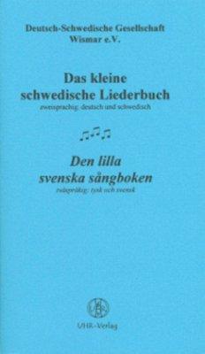 Das kleine schwedische Liederbuch; Den lilla svenska sangboken