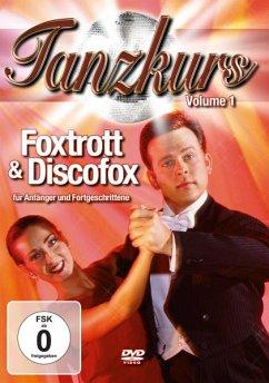 Tanzkurs Vol. 01 - Foxtrott & Discofox