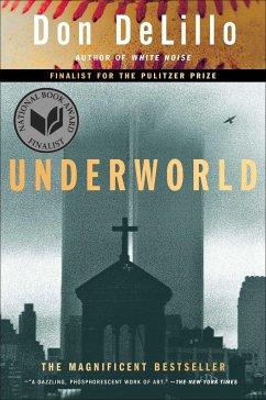 Underworld - DeLillo, Don