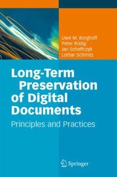 Long-Term Preservation of Digital Documents - Borghoff, U.M. / Rödig, P. / Scheffczyk, J. / Schmitz, L.