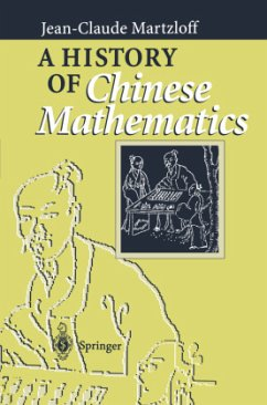 A History of Chinese Mathematics - Martzloff, Jean-Claude