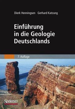 Einführung in die Geologie Deutschlands - Henningsen, Dierk; Katzung, Gerhard