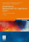 Arbeitsbuch Mathematik für Ingenieure 1