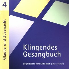 Klingendes Gesangbuch 4. Glaube und Zuversicht. CD