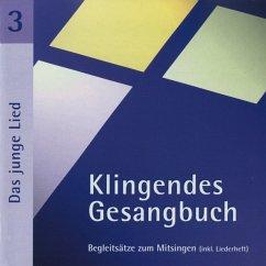 Klingendes Gesangbuch 3. Das junge Lied. CD - Lange,Matthias Lange,Claudia