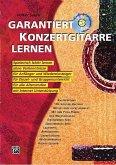 Garantiert Konzertgitarre lernen, m. Audio-CD
