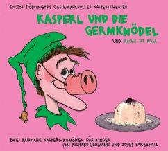 Kasperl und die Germknödel; Rache ist rosa, 1 A...