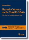 Electronik Commerce und der Markt für Märkte