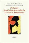 Politische Gesellschaftsgeschichte im 19. und 20. Jahrhundert