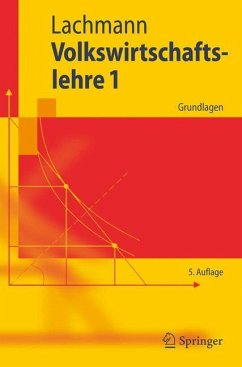 Volkswirtschaftslehre 1 - Lachmann, Werner