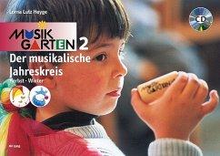 Der musikalische Jahreskreis, Herbst und Winter, m. Audio-CD