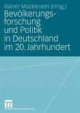Bevölkerungsforschung und Politik in Deutschland im 20. Jahrhundert