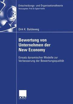Bewertung von Unternehmen der New Economy - Baldeweg, Dirk