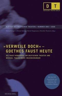 ´´Verweile doch´´ - Goethes Faust heute