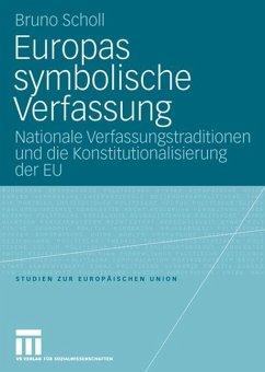 Europas symbolische Verfassung - Scholl, Bruno
