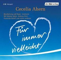 Für immer vielleicht, 2 Audio-CDs - Ahern, Cecelia