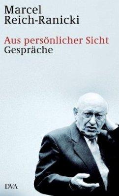 Aus persönlicher Sicht - Reich-Ranicki, Marcel