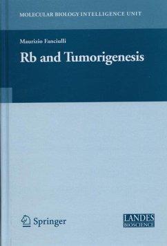 Rb and Tumorigenesis - Fanciulli, Maurizio (ed.)