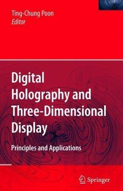 Digital Holography and Three-Dimensional Display - Poon, Ting-Chung (ed.)