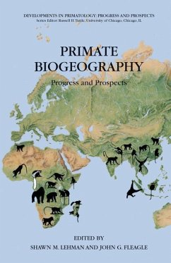 Primate Biogeography - Lehman, Shawn M. / Fleagle, John (eds.)