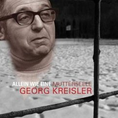 Allein Wie Eine Mutterseele - Georg Kreisler