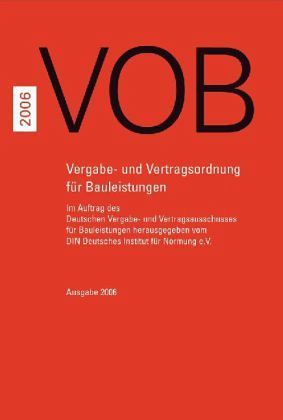 vob 2006 gesamtausgabe von din deutscher vergabe und vertrag hrsg fachbuch. Black Bedroom Furniture Sets. Home Design Ideas