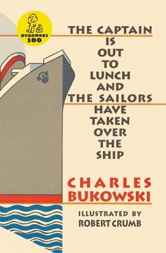 The Captain is Out to Lunch - Bukowski, Charles