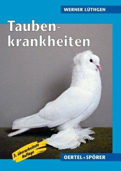 Taubenkrankheiten - Lüthgen, Werner
